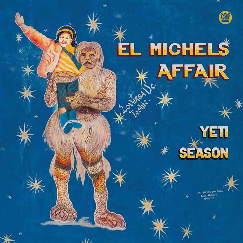 El Michels Affaire - Yeti Season
