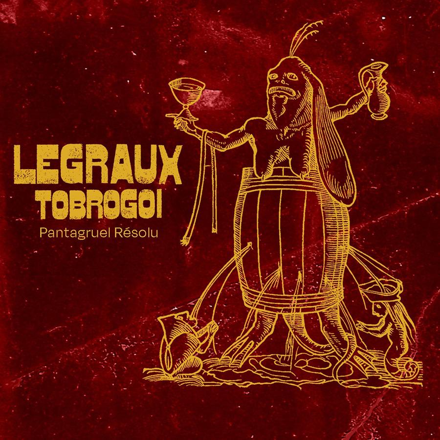 Pantagruel Résolu de Legraux Tobrogoï