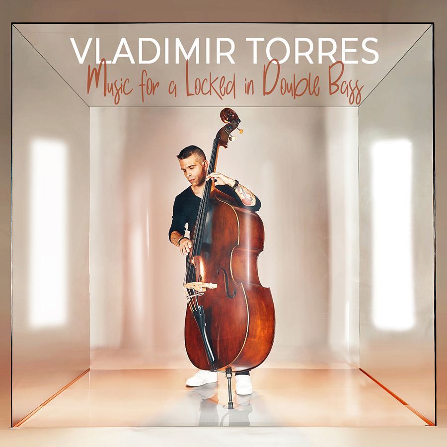 Music For A Locked In Double Bass de Vladimir Torres